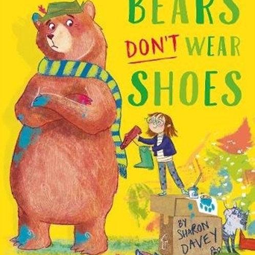 Bears Don't Wear Shoes