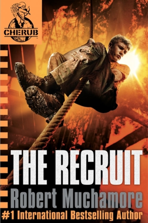 CHERUB: The Recruit : Book 1