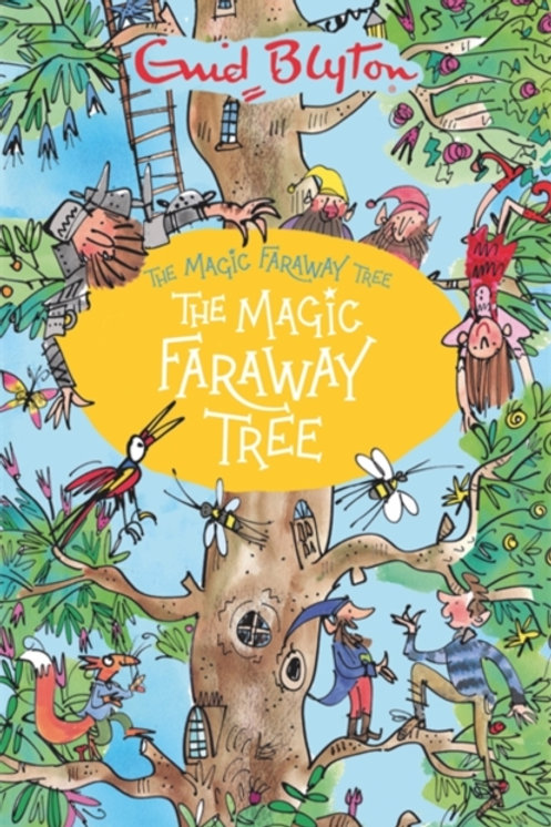 The Magic Faraway Tree: The Magic Faraway Tree : Book 2