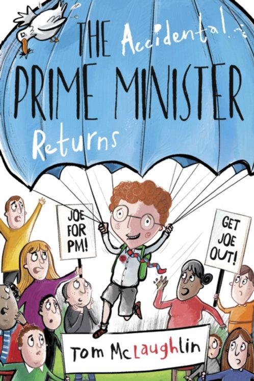 The Accidental Prime Minister Returns
