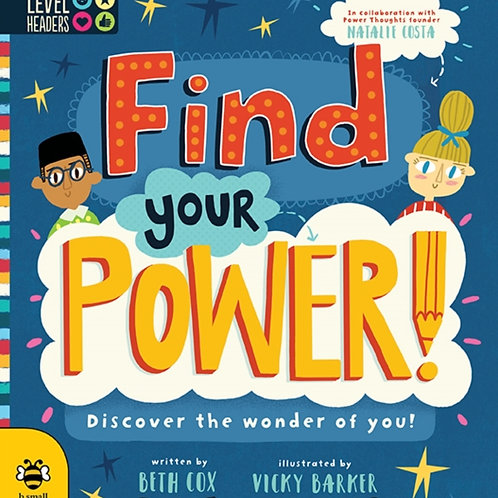 Find Your Power! : Discover the Wonder of You!