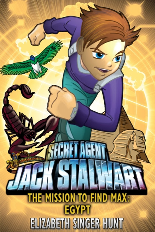 Jack Stalwart: The Mission to find Max : Egypt: Book 14