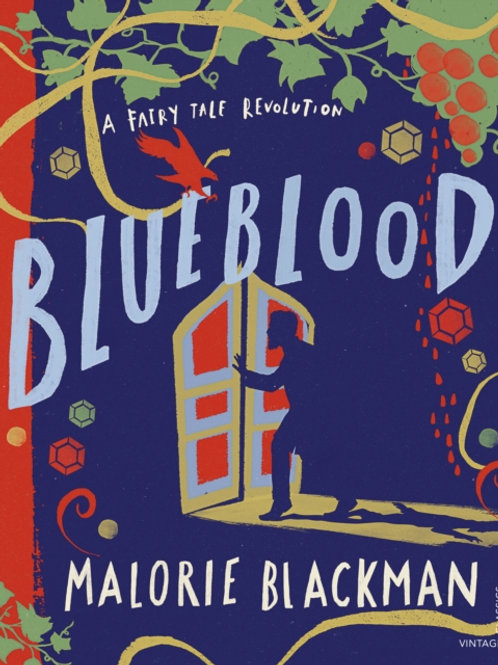 Blueblood : A Fairy Tale Revolution