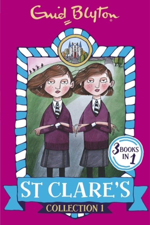 St Clare's Collection 1 : Books 1-3