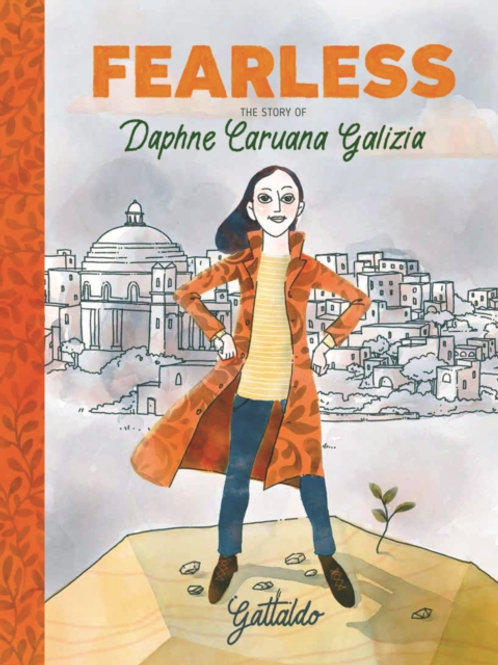Fearless : The Story of Daphne Caruana Galizia