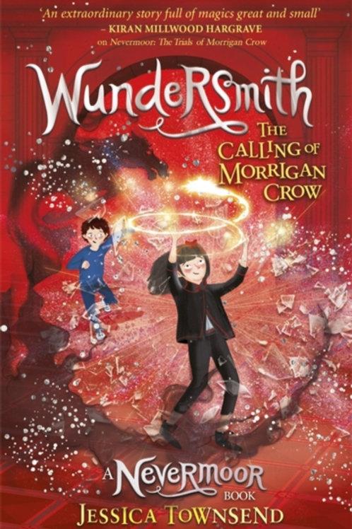 Wundersmith : The Calling of Morrigan Crow Book 2