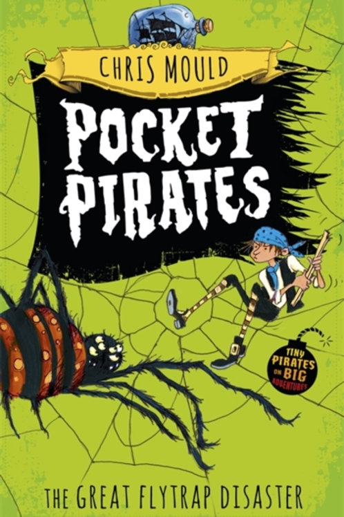 Pocket Pirates: The Great Flytrap Disaster : Book 3
