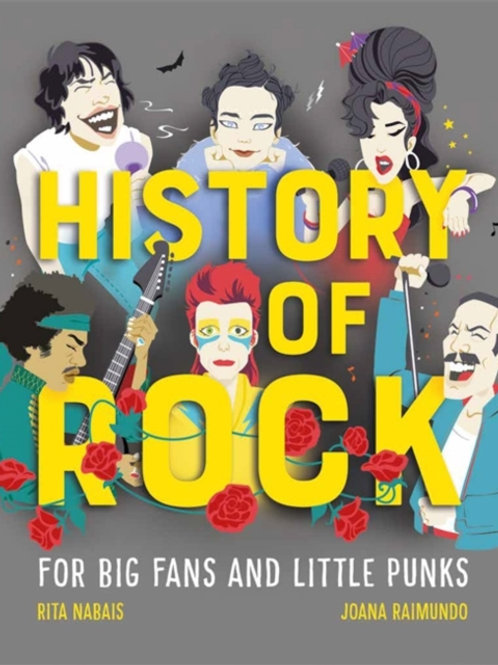 History of Rock : For Big Fans and Little Punks