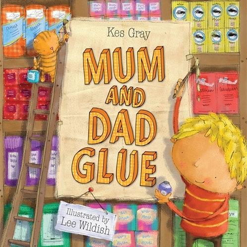 Mum and Dad Glue