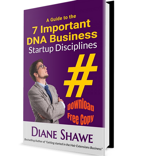 A Guide to 7 Important DNA Business Startup Disciplines by Diane Shawe