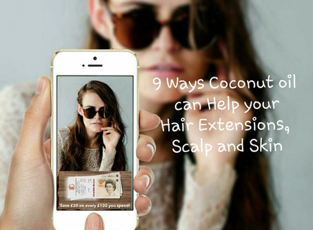 9 Ways Coconut Oil can help your Hair Extensions, Scalp and Skin
