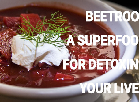 Detoxing your liver with Beetroot a Superfood
