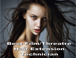 7 Best Film Theatre Hair Extensions Technician