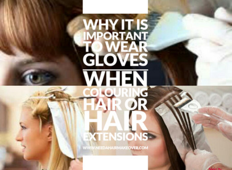 Why it is important to use gloves when dying hair or hair extensions