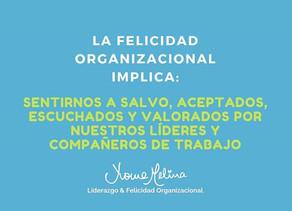 ¿Qué es la felicidad organizacional ?