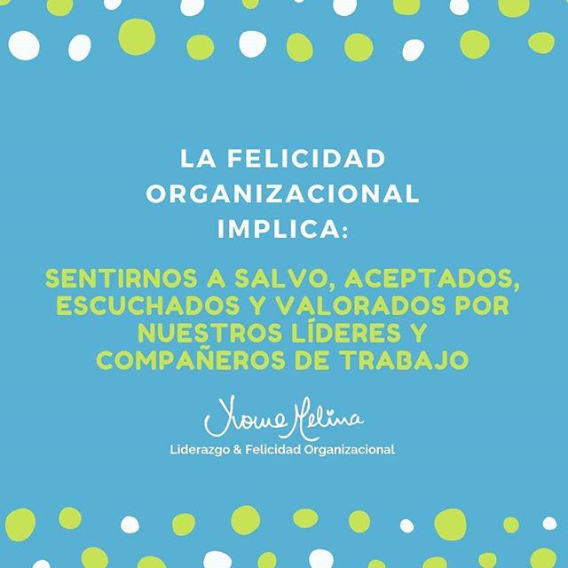 Que significa ser feliz en el trabajo, concepto real de la felicidad organizacional