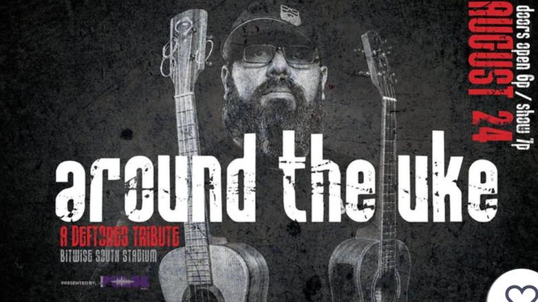 Around the Uke - A Deftones Tribute