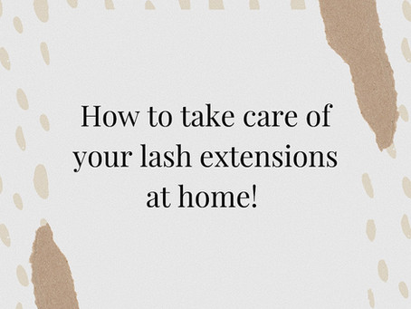 How to take care of your lashes at home 🛁