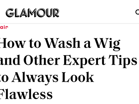 PRESS HIT!! GLAMOUR: How To Wash Your Lace Front Wig