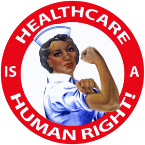 Healthcare is a human right nurse raising strong arm