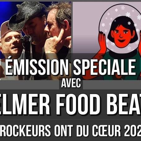 PODCAST : Rockeurs ont du Coeur avec Elmer Food Beat
