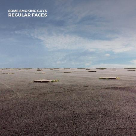 Album Review : Regular Faces des Some Smoking Guys