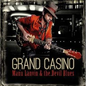 Album Review : Grand Casino de Manu Lanvin