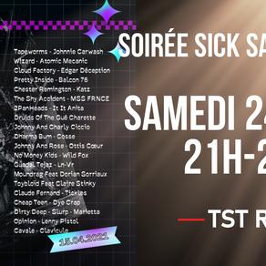 Soirée Sick Sad World II sur TST Radio ce samedi 24 avril