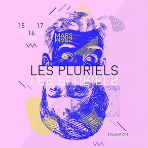 Les Pluriels, un festival singulier...