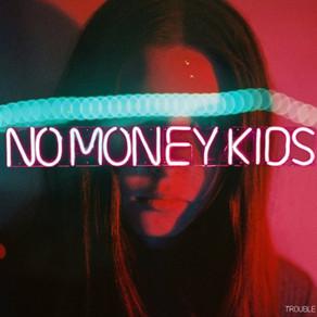 Album Review : Trouble de No Money Kids