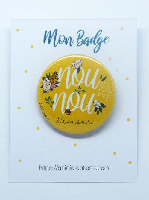 Badge Nounou d' amour