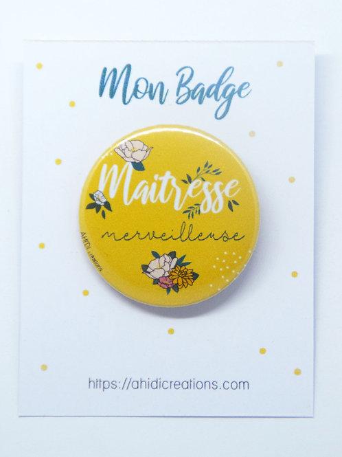 Badge Maitresse merveilleuse