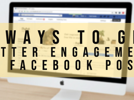 5 Ways To Get Better Engagement On Facebook Posts