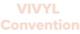 VIVYL Convention.png