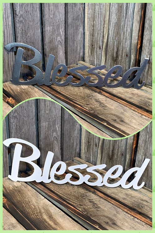 """Blessed 15"""" by 4.5"""