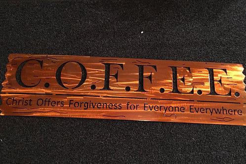 C.O.F.F.E.E. Christ Offers Forgiveness For Everyone Everywhere