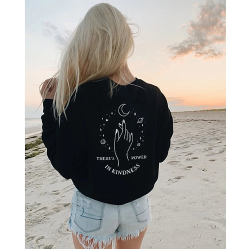 There's Power in Kindness Women's Graphic Sweatshirt Pullover