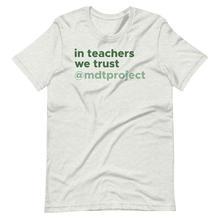 MDTP In Teachers We Trust Tee