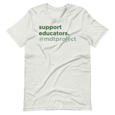 MDTP Support Educators Tee