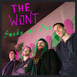 The Won't - Smoke and Fire.png