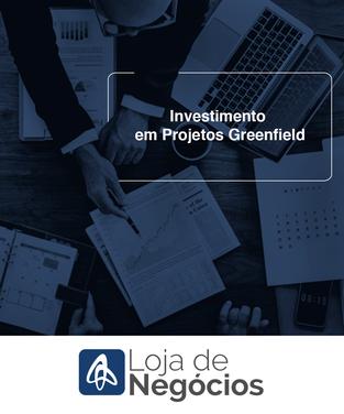 Investimento em Projetos Greenfield