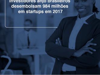 Investidores anjo brasileiros desembolsam R$ 984 milhões em startups em 2017.