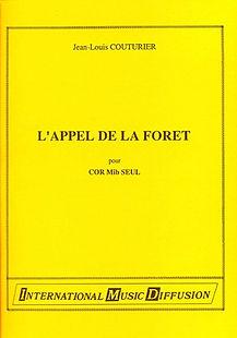 Jean-Louis Couturier L'appel de la Forêt