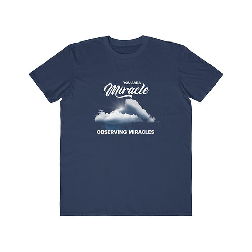 You are a Miracle, Observing Miracles - Unisex Navy Blue High Vibe T-Shirt