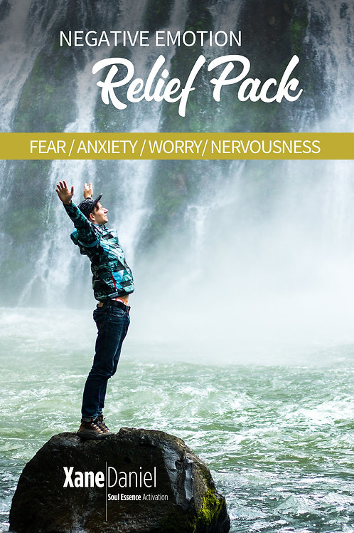 Negative Emotion Relief - Fear, Anxiety, Worry & Nervousness