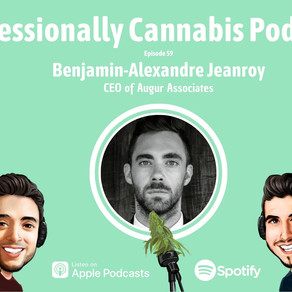 Professionally Cannabis Podcast with  Benjamin-Alexandre Jeanroy, Co-Founder & CEO Augur Associates.