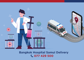 Bangkok Hospital Samui Delivery Services A convenient care well delivered to your doorstep