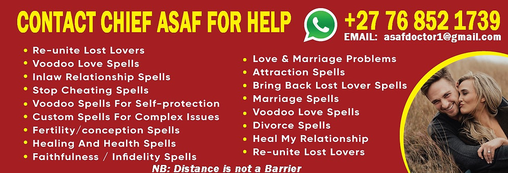 Lost love spells and voodoo love spells by chief Asaf