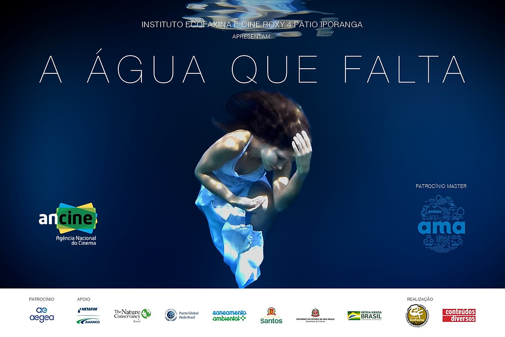"""Instituto EcoFaxina e Cine Roxy convidam para a exibição do documentário """"A Água Que Falta"""""""
