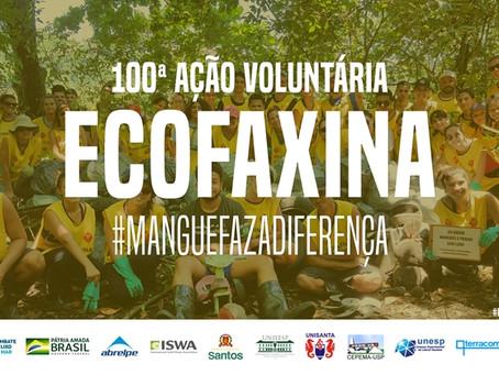 100ª Ação Voluntária EcoFaxina celebra o Dia Mundial da Água com limpeza de manguezal